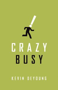 Crazy Busy ESV (Pack Of 25)
