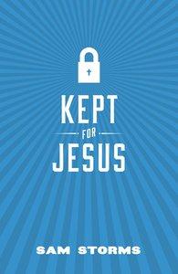 Kept For Jesus ESV (Pack Of 25)