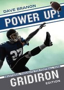 Power Up! Gridiron (Power Up! Devotional Series)