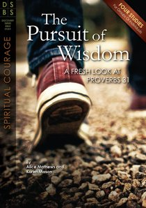 The Pursuit of Wisdom (Discovery Series Bible Study)