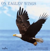 2017 Wall Calendar: On Eagles Wings