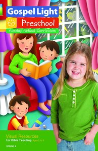Gllw Springa 2018 Ages 2/5 Visual Resources For Bible Teaching (Gospel Light Living Word Series)