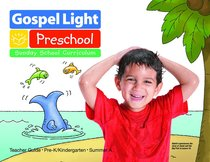 Gllw Summera 2018/2019 Ages 4&5 Teachers Guide Kindergarten (Year a) (Gospel Light Living Word Series)