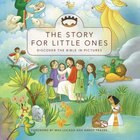 The Story For Little Ones (The Story Series)