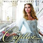 The Captive Maiden (#04 in Hagenheim - My Fairy Tale Romance Series)