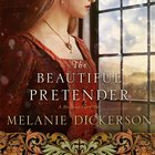 The Beautiful Pretender (#02 in Thornbeck - Medieval Fairy Tale Series)