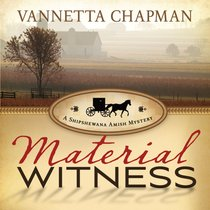 Material Witness (A Shipshewana Amish Mystery Series)