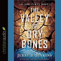 The Valley of the Dry Bones (Unabridged, 8 Cds)