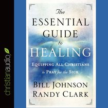 The Essential Guide to Healing (Unabridged, 7 Cds)