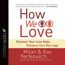 How We Love (Unabridged, 10 Cds)