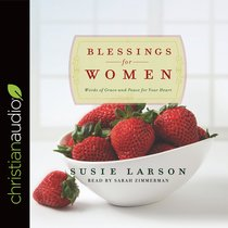 Blessings For Women (Unabridged, 2 Cds)
