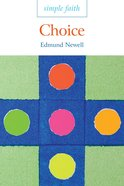 Choice (Simple Faith Series)