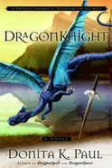 Dragonknight (#03 in Dragonkeeper Chronicles Series)