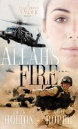 Allahs Fire (#01 in Task Force Valor Series)
