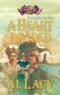A Heart Divided (#02 in Battles Of Destiny Series)