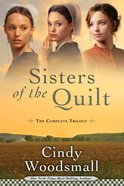 Complete Trilogy (Sisters Of The Quilt Series)