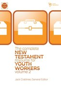 The Complete New Testament Resource For Youth Workers (Volume 2)