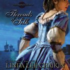 Threads of Silk (Silk House Series)