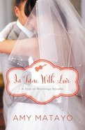 A in Tune With Love - April Wedding Story (#05 in Year Of Wedding Story Novella Series)