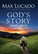 Gods Story, Your Story (The Story Series)