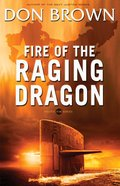 Fire of the Raging Dragon (#02 in Pacific Rim Series)