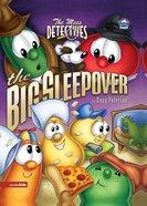 The Big Sleepover (#03 in Veggie Tales: The Mess Detectives (Veggietales) Series)
