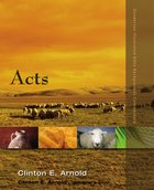 Acts (Zondervan Illustrated Bible Backgrounds Commentary Series)