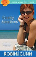 Coming Attractions (#03 in Katie Weldon Series)