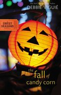 The Fall of Candy Corn (#2 in Sweet Seasons Series)