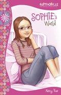 Sophies World (#01 in Faithgirlz! Sophie Series)