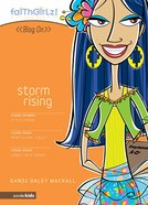 Faithgirlz Blog on #04: Storm Rising (#04 in Faithgirlz Blogon Series)