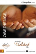 Obedience (A Life Together) (A Life Together Series)