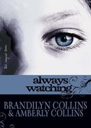 Always Watching (Unabridged, 6 CDS) (#01 in The Rayne Tour Audio Series)