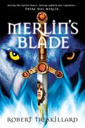 Merlins Blade (#01 in The Merlin Spiral Series)
