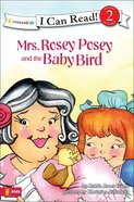 Mrs Rosey Posey and the Baby Bird (I Can Read!2/mrs Rosey Posey Series)