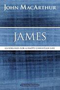 James (Macarthur Bible Study Series)