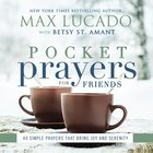 Pocket Prayers For Friends (Pocket Prayers Series)