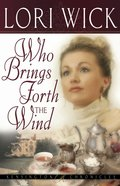 Who Brings Forth the Wind (#03 in Kensington Chronicles Series)
