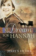 A Dream For Hannah (#01 in Hannahs Heart Series)