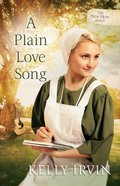A Plain Love Song (#03 in New Hope Amish Series)