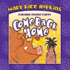 Come Back Home (Parable Praise Party Series)