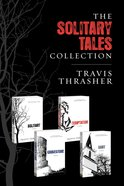 The Solitary Tales Collection (4in1) (The Solitary Tales Series)