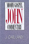 John (Moody Gospel Commentary Series)