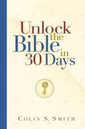 Unlock the Bible in 30 Days (Unlocking The Bible Story Series)