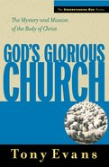 Gods Glorious Church (Understanding God Series)