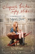 Cliques, Hicks and Ugly Sticks (#02 in The Confessions Of April Grace Series)