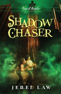 Jonah Stone #03: Shadow Chaser (#03 in Son Of Angels Series)