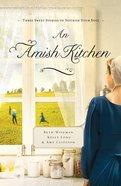 An Amish Kitchen (Amish Kitchen Novella Series)