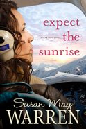 Expect the Sunrise (#03 in Team Hope Series)