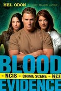 Blood Evidence (#02 in Military Ncis Series)